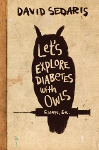 SEDARIS_LetsExploreDiabetesWithOwls